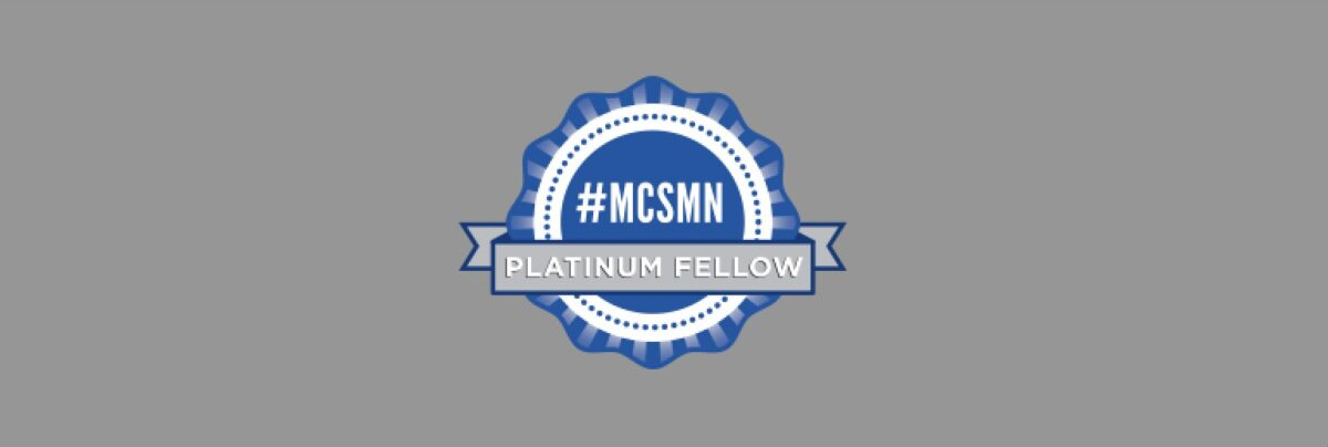 The #MCSMN Story (9): Evolution of the EAB and A Final Class of Platinum Fellows